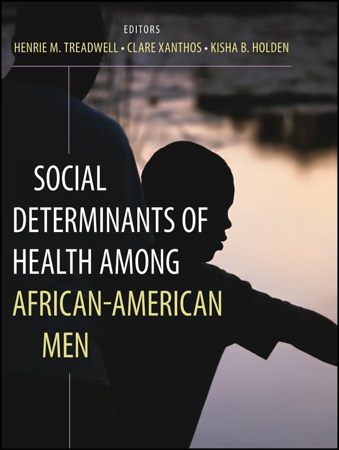 Social Determinants of Health Among African-American Men