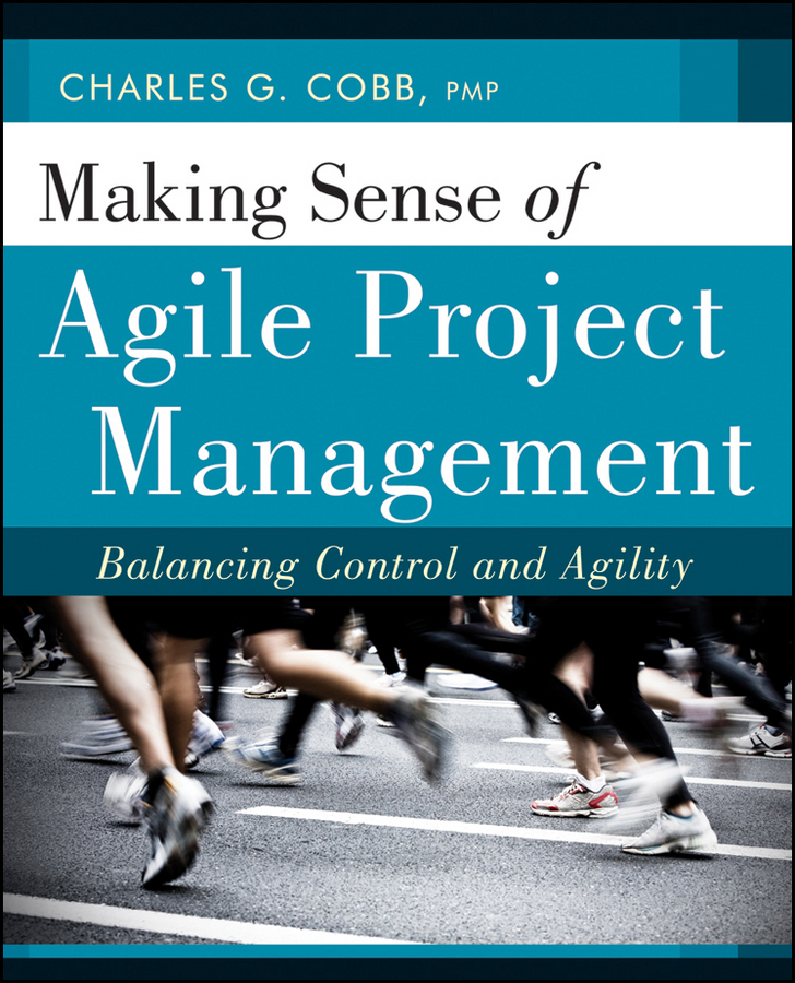 Making Sense of Agile Project Management