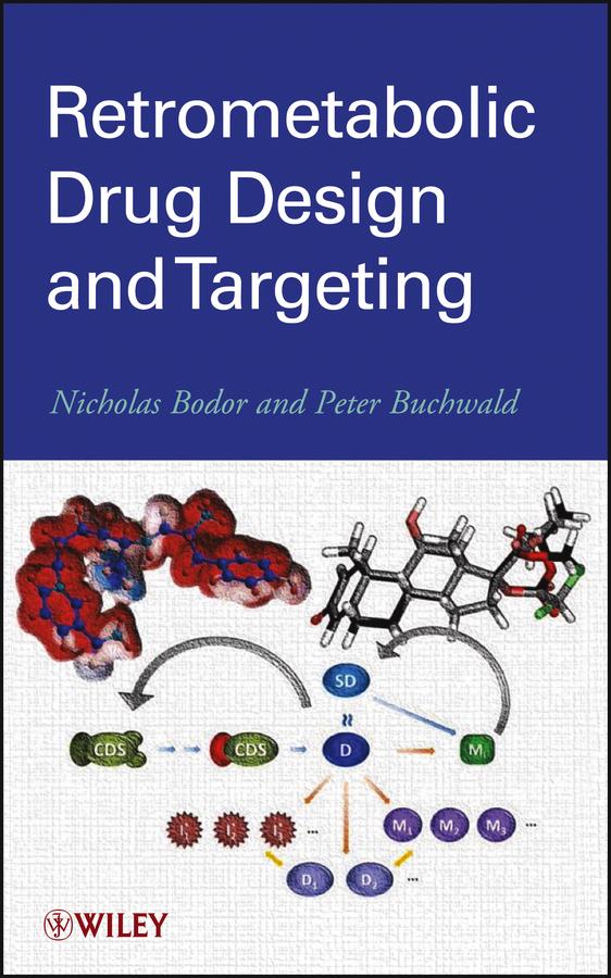 Retrometabolic Drug Design and Targeting