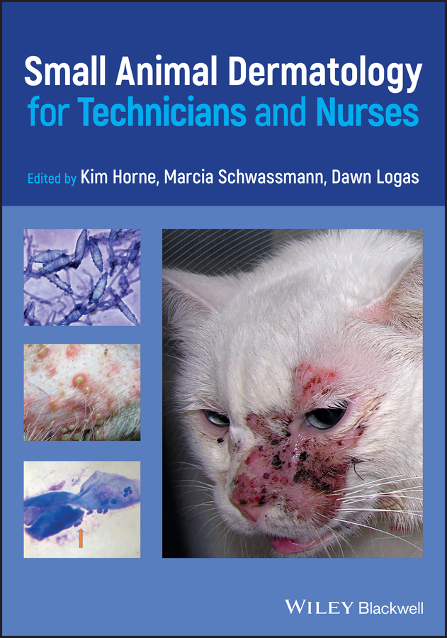 Small Animal Dermatology for Technicians and Nurses