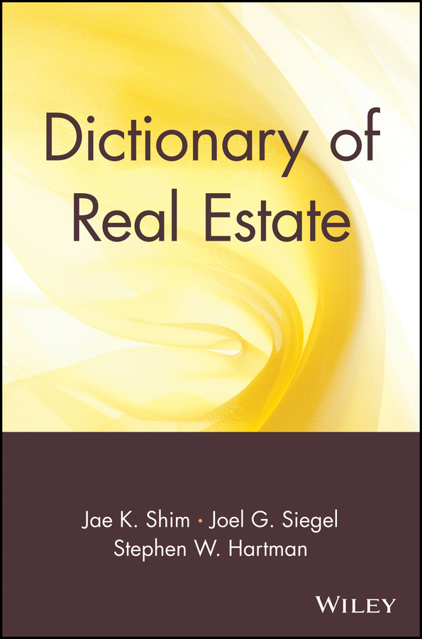 Dictionary of Real Estate
