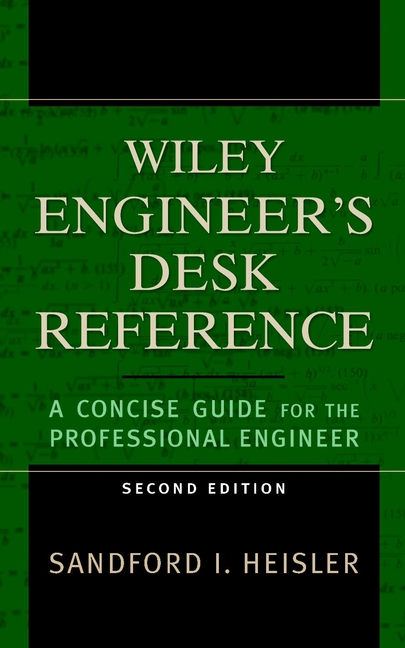 The Wiley Engineer's Desk Reference