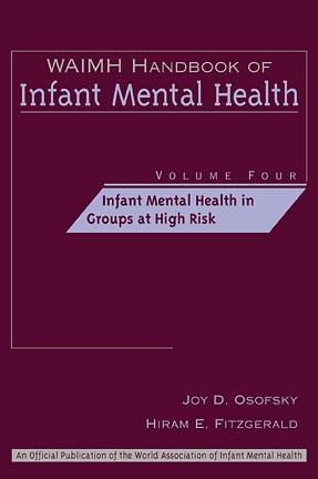 Infant Mental Health in Groups at High Risk