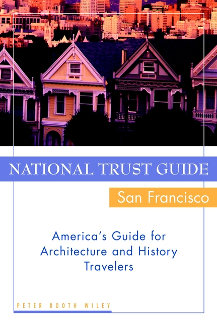 National Trust Guide / San Francisco