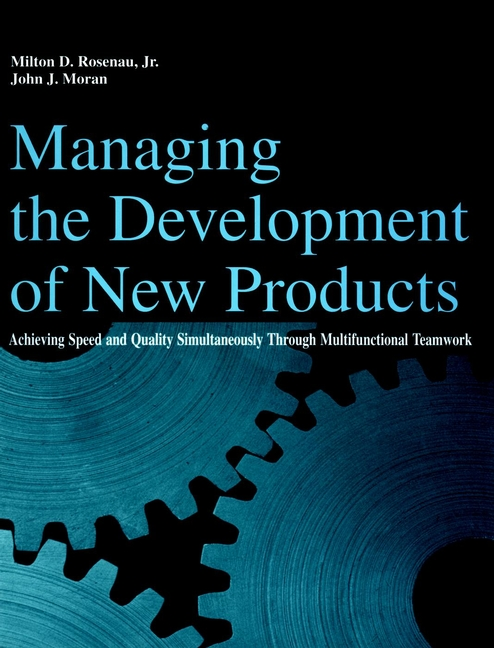 Managing the Development of New Products