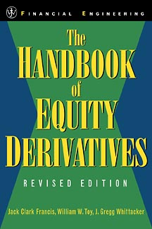The Handbook of Equity Derivatives