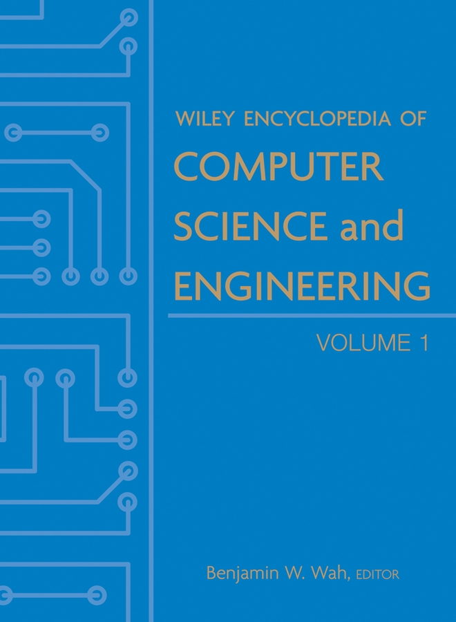 Wiley Encyclopedia of Computer Science and Engineering