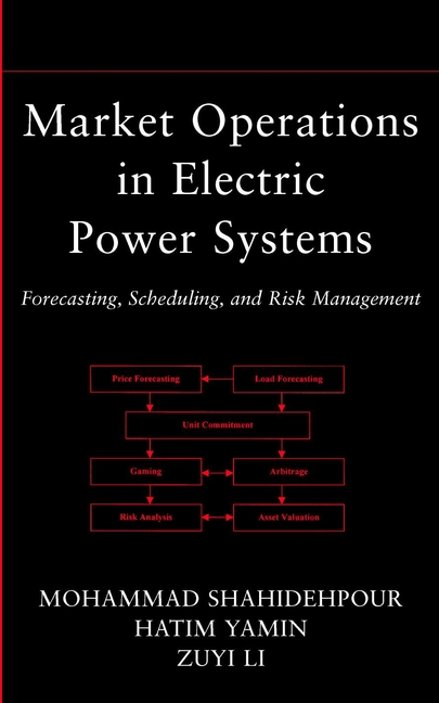 Market Operations in Electric Power Systems