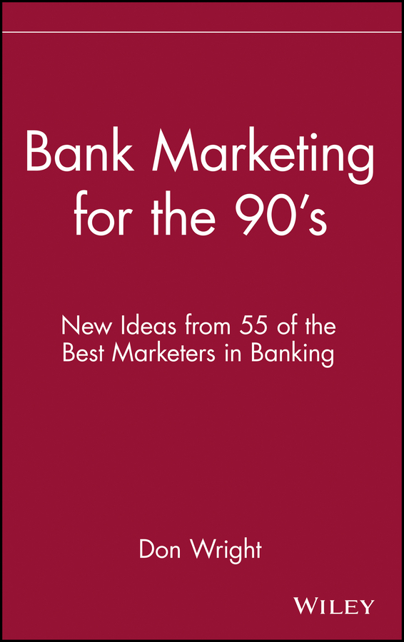 Bank Marketing for the 90's