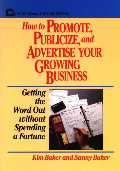 How to Promote, Publicize, and Advertise Your Growing Business
