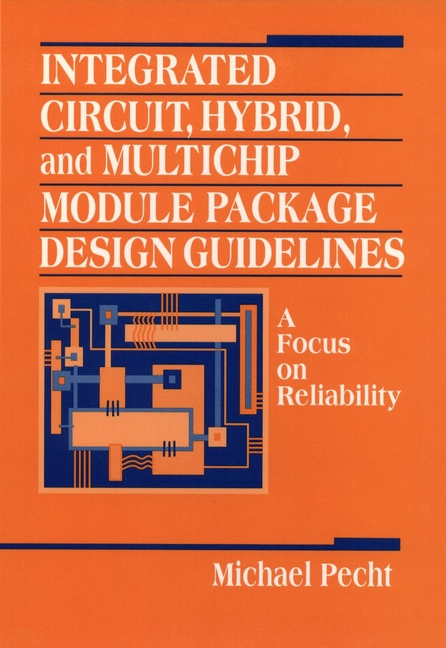 Integrated Circuit, Hybrid, and Multichip Module Package Design Guidelines