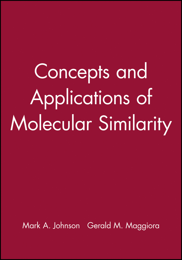 Concepts and Applications of Molecular Similarity