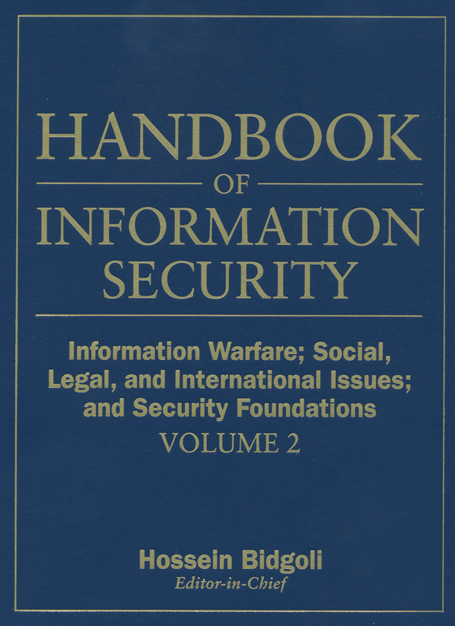 Information Warfare, Social, Legal, and International Issues and Security Foundations