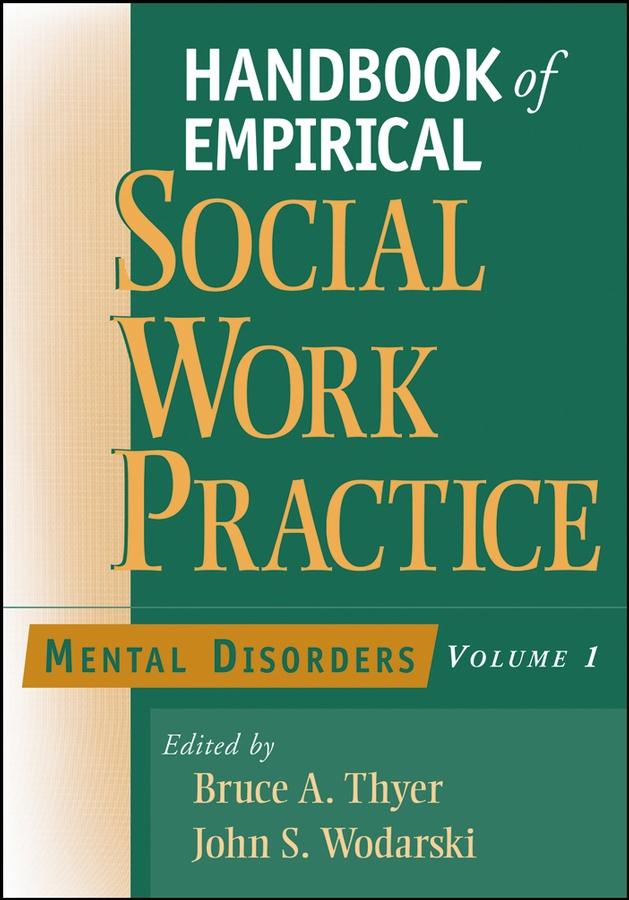 Handbook of Empirical Social Work Practice, Volume 1