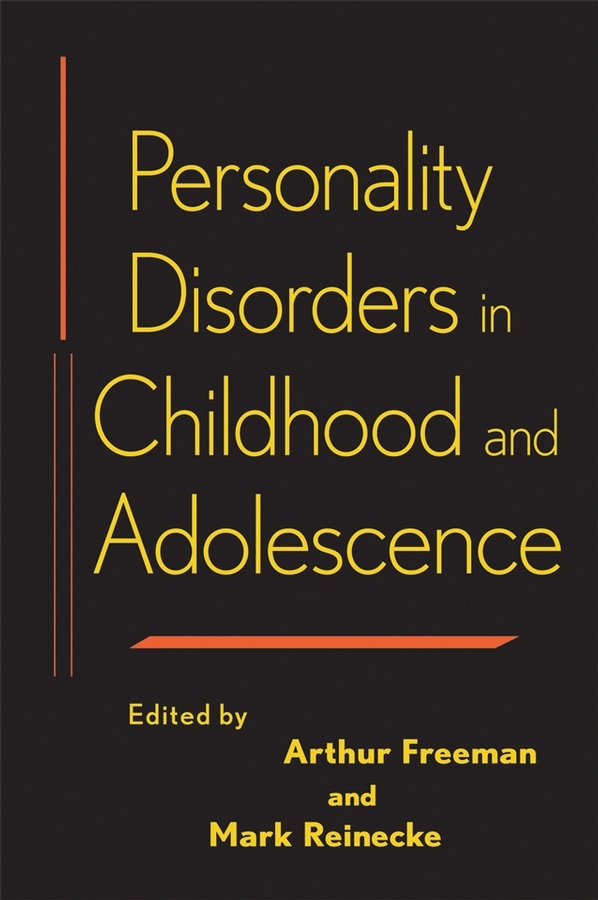 Personality Disorders in Childhood and Adolescence