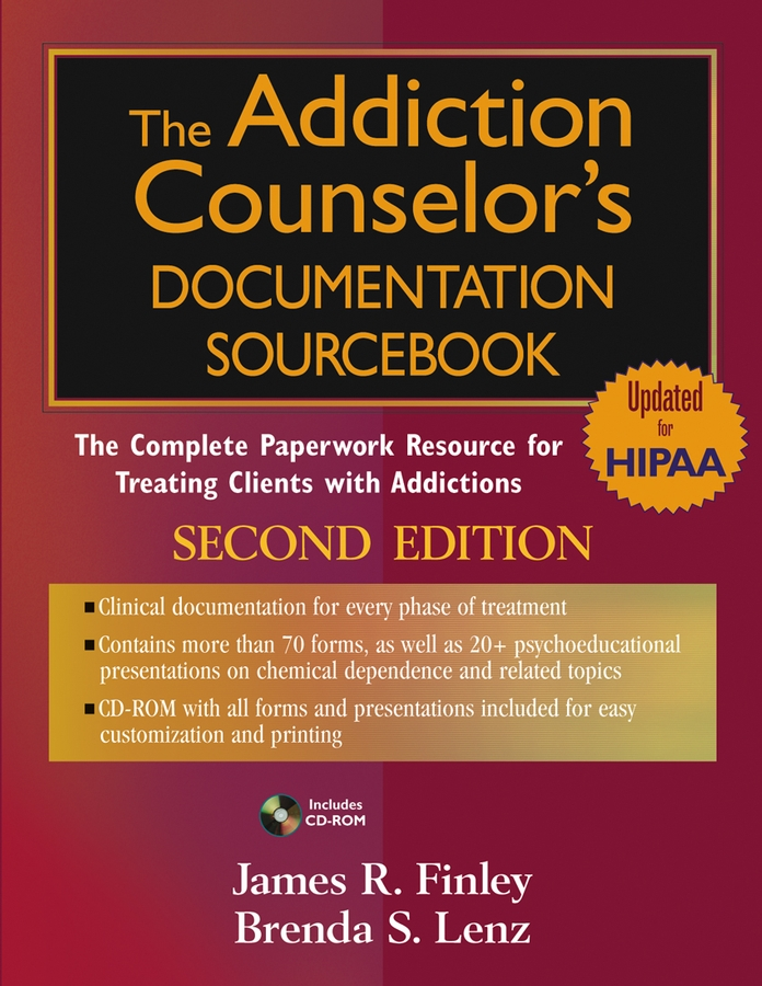 The Addiction Counselor's Documentation Sourcebook