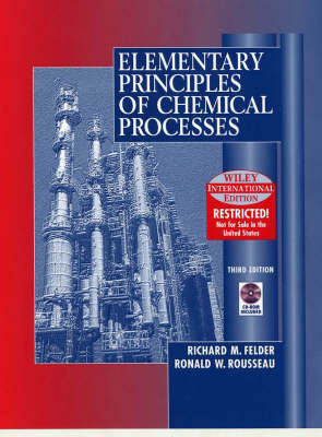 Elementary Principles of Chemical Processes: Interactive Chemical Process Principles