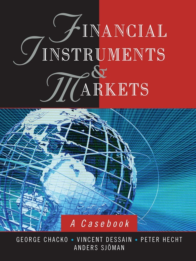 Financial Instruments and Markets