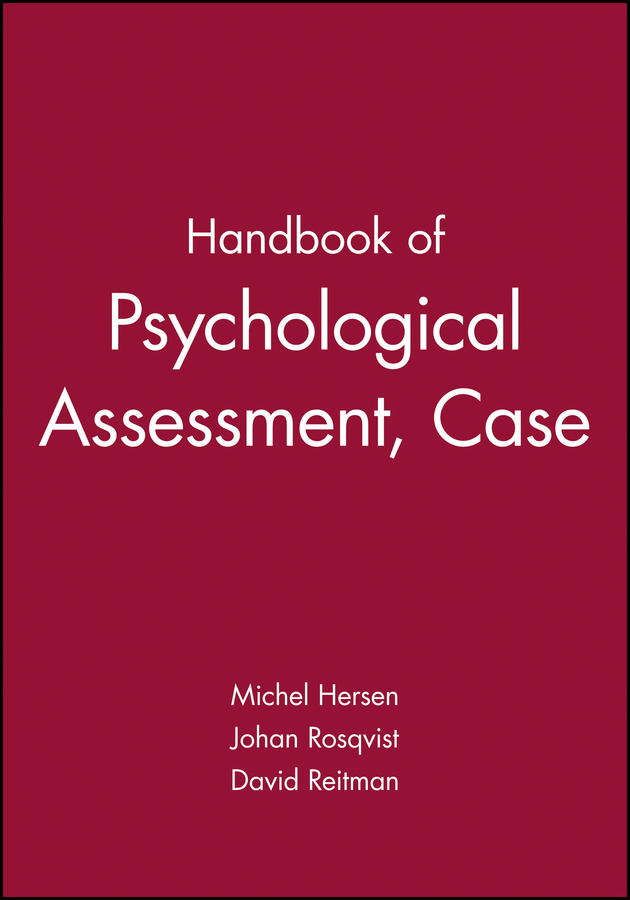Handbook of Psychological Assessment, Case Conceptualization, and Treatment, 2 Volume Set