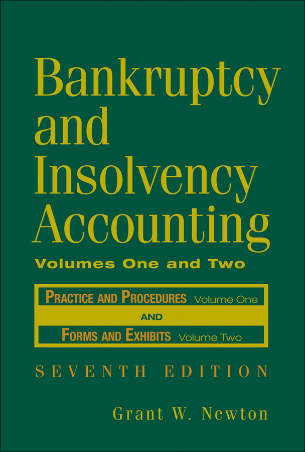 Bankruptcy and Insolvency Accounting, 2 Volume Set