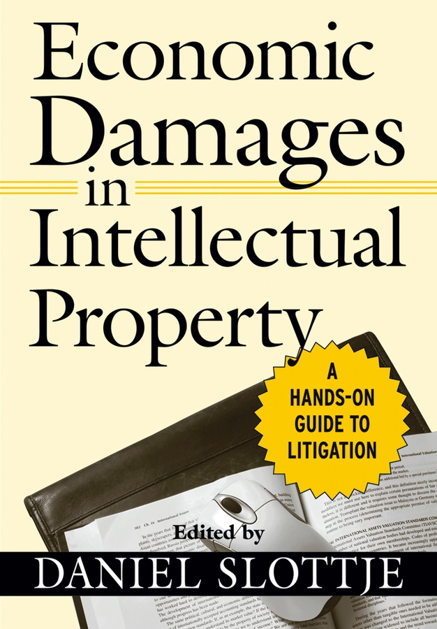 Economic Damages in Intellectual Property