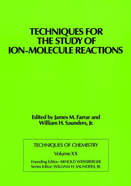 Techniques for the Study of Ion-Molecule Reactions