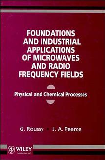 Foundations and Industrial Applications of Microwave and Radio Frequency Fields