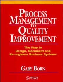 Process Management to Quality Improvement