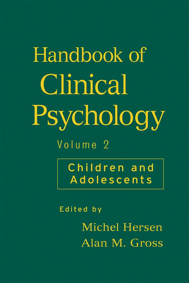 Handbook of Clinical Psychology, Volume 2