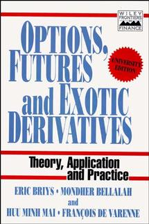 Options, Futures and Exotic Derivatives