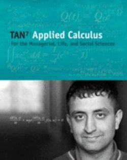 Applied Calculus for the Managerial, Life, and Social Sciences (with CengageNOW and Personal Tutor Printed Access Card)