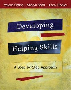 Developing Helping Skills : A Step-by-Step Approach (with DVD)