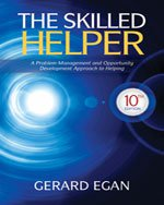 The Skilled Helper: a Problem-management and Opportunity-development Approach to Helping / Skilled Helping: Around the World