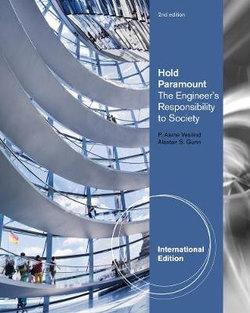 Hold Paramount : The Engineer's Responsibility to Society, International Edition