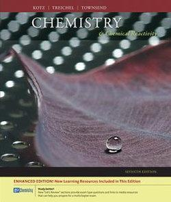 Chemistry and Chemical Reactivity, Enhanced Edition