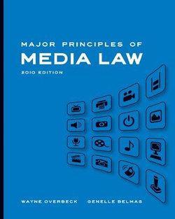 Major Principles of Media Law, 2010 Edition