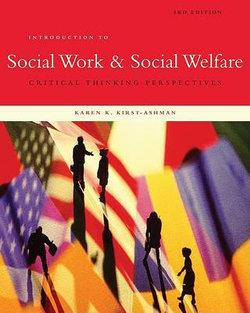 Introduction to Social Work & Social Welfare : Critical Thinking Perspectives