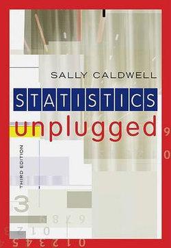 Statistics Unplugged