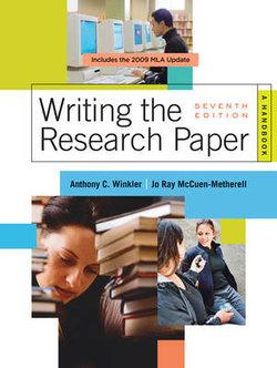 Writing the Research Paper : A Handbook, 2009 MLA Update Edition