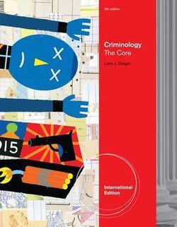 Criminology : The Core, International Edition