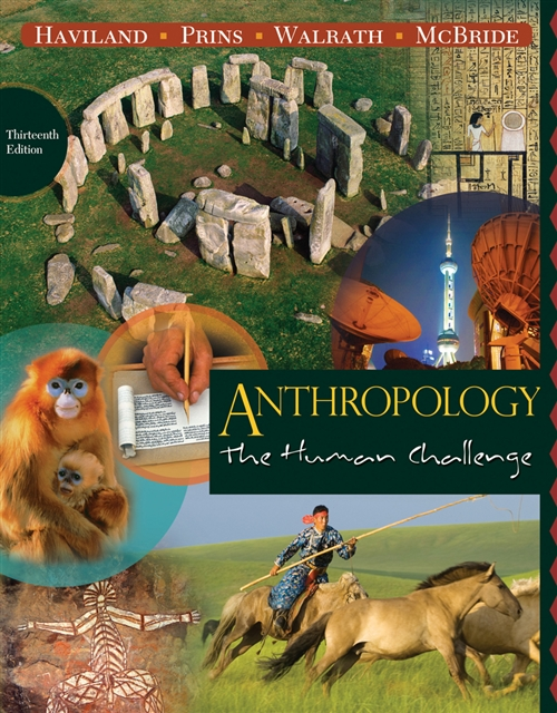 Anthropology : The Human Challenge