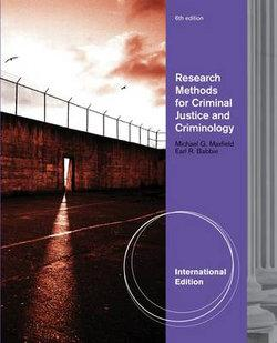 Research Methods for Criminal Justice and Criminology, International Edition