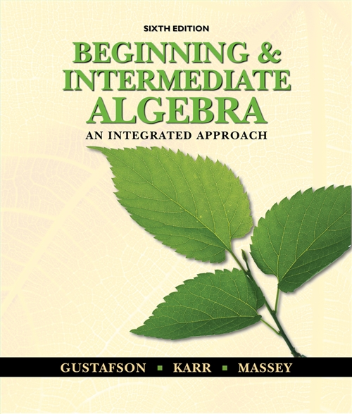 Beginning and Intermediate Algebra : An Integrated Approach