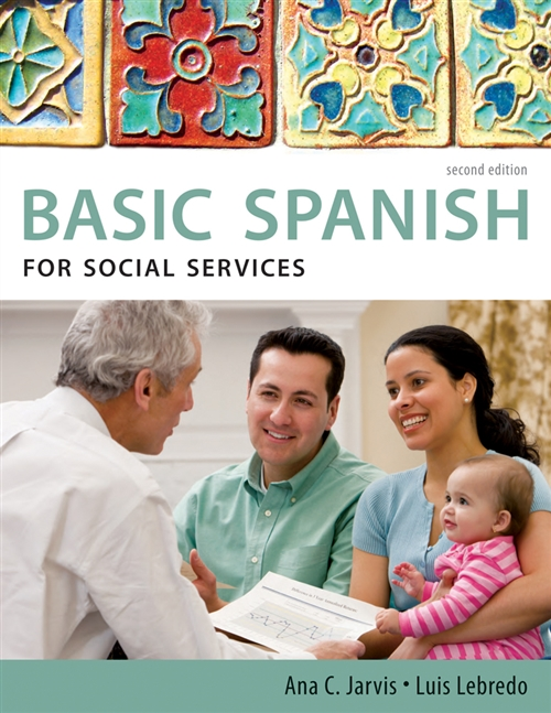 Spanish for Social Services: Basic Spanish Series