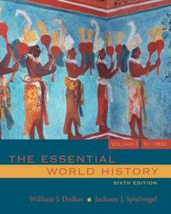 The Essential World History, Volume I