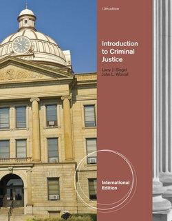 Introduction to Criminal Justice, International Edition