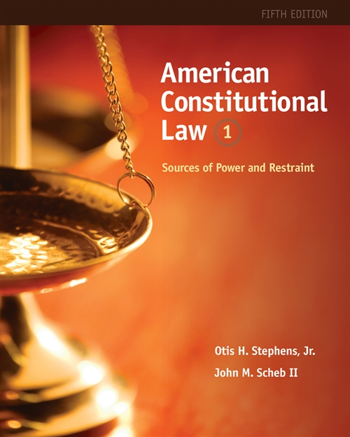 American Constitutional Law : Sources of Power and Restraint, Volume I