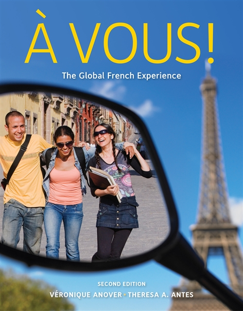 Student Activity Manual for Anover/Antes' � Vous!: The Global French Experience