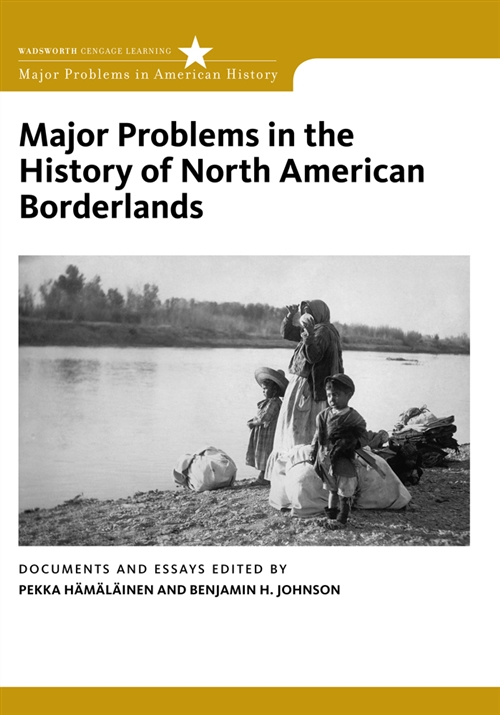 Major Problems in the History of North American Borderlands