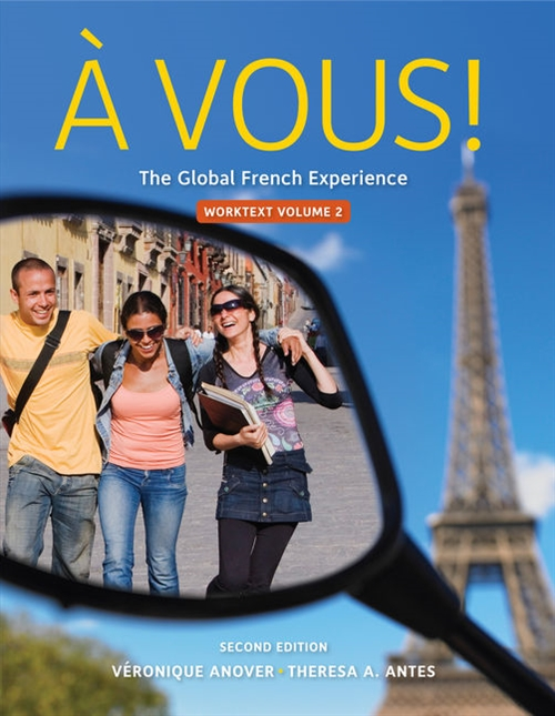 Cengage Advantage: � Vous!, Worktext Volume II, Chapters 8-14